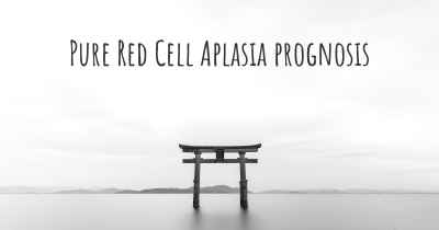 Pure Red Cell Aplasia prognosis