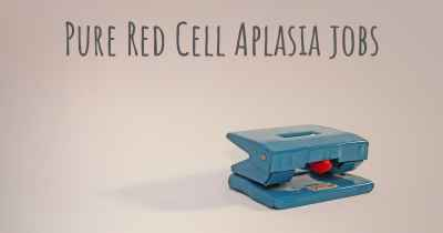 Pure Red Cell Aplasia jobs