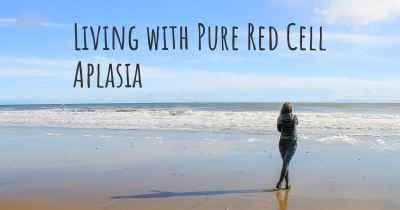 Living with Pure Red Cell Aplasia