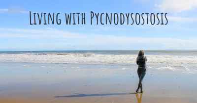 Living with Pycnodysostosis
