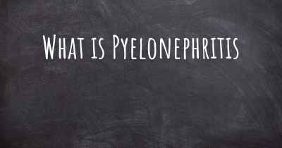 What is Pyelonephritis