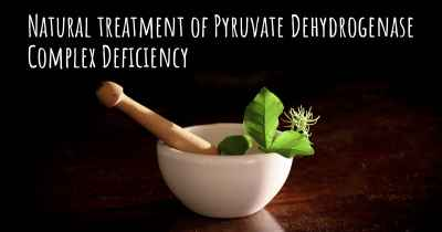 Natural treatment of Pyruvate Dehydrogenase Complex Deficiency