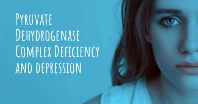 Pyruvate Dehydrogenase Complex Deficiency and depression