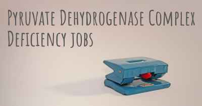 Pyruvate Dehydrogenase Complex Deficiency jobs