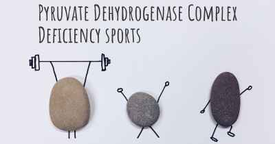 Pyruvate Dehydrogenase Complex Deficiency sports