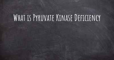 What is Pyruvate Kinase Deficiency