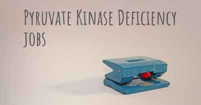 Pyruvate Kinase Deficiency jobs