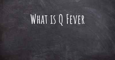 What is Q Fever