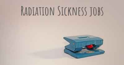 Radiation Sickness jobs