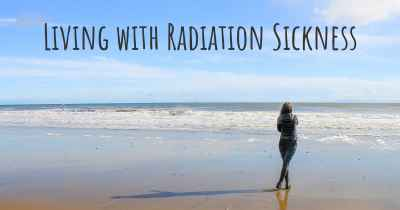 Living with Radiation Sickness