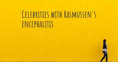 Celebrities with Rasmussen's encephalitis