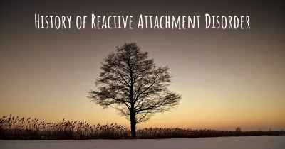 History of Reactive Attachment Disorder