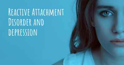 Reactive Attachment Disorder and depression