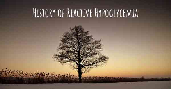 History of Reactive Hypoglycemia