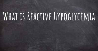 What is Reactive Hypoglycemia