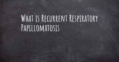 What is Recurrent Respiratory Papillomatosis