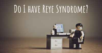Do I have Reye Syndrome?