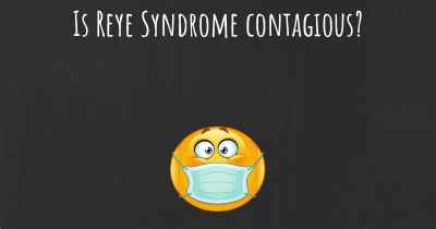 Is Reye Syndrome contagious?