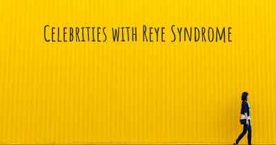 Celebrities with Reye Syndrome