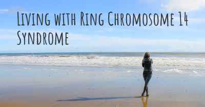 Living with Ring Chromosome 14 Syndrome