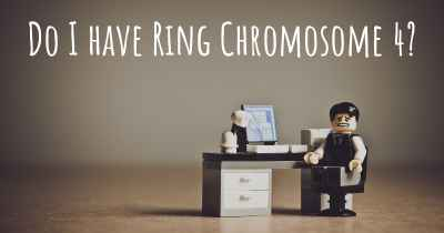 Do I have Ring Chromosome 4?