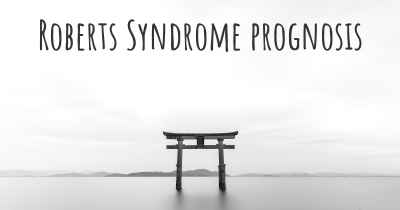Roberts Syndrome prognosis