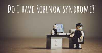 Do I have Robinow syndrome?