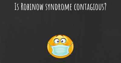 Is Robinow syndrome contagious?