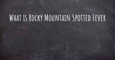 What is Rocky Mountain Spotted Fever