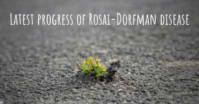Latest progress of Rosai-Dorfman disease