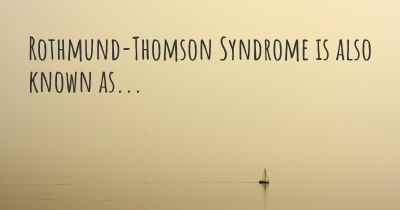 Rothmund-Thomson Syndrome is also known as...