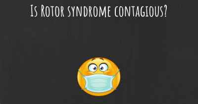 Is Rotor syndrome contagious?
