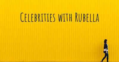 Celebrities with Rubella