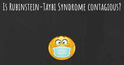Is Rubinstein-Taybi Syndrome contagious?