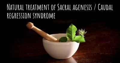 Natural treatment of Sacral agenesis / Caudal regression syndrome