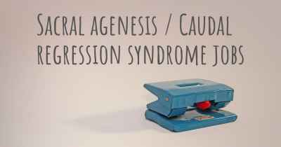 Sacral agenesis / Caudal regression syndrome jobs