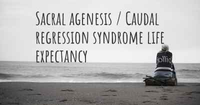 Sacral agenesis / Caudal regression syndrome life expectancy