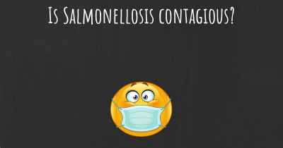 Is Salmonellosis contagious?