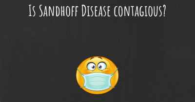 Is Sandhoff Disease contagious?