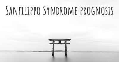 Sanfilippo Syndrome prognosis