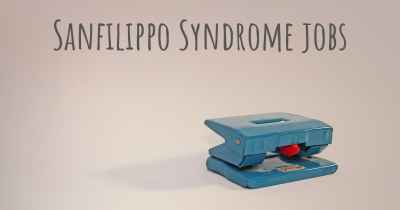 Sanfilippo Syndrome jobs