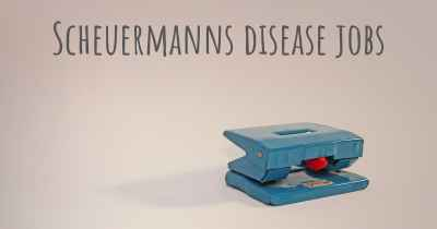 Scheuermanns disease jobs
