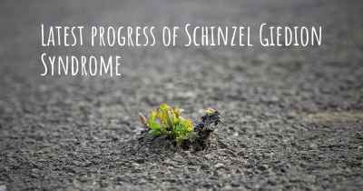 Latest progress of Schinzel Giedion Syndrome