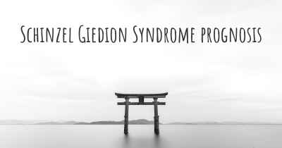 Schinzel Giedion Syndrome prognosis