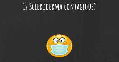 Is Scleroderma contagious?