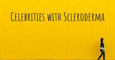Celebrities with Scleroderma