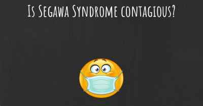 Is Segawa Syndrome contagious?