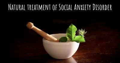 Natural treatment of Social Anxiety Disorder