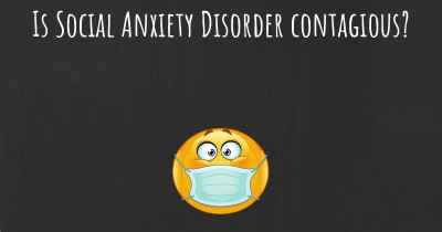 Is Social Anxiety Disorder contagious?