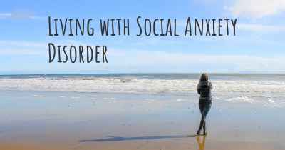 Living with Social Anxiety Disorder